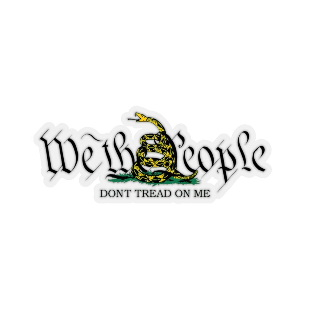 We The People Don't Tread On Me Sticker (4 Sizes)