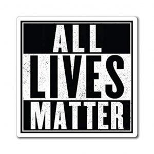 All Lives Matter (Anti Race Baiting Gear)