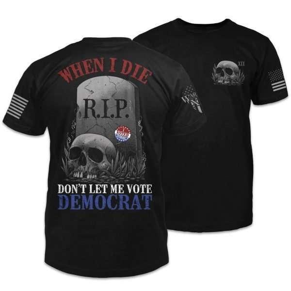 dont let me vote democrat shirt combo black 2000x