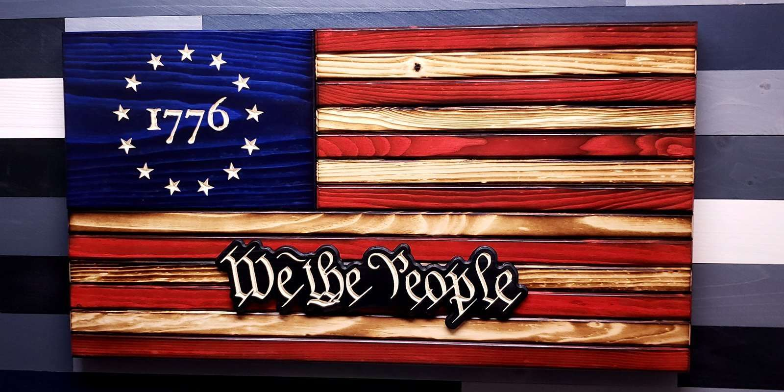 Rustic Betsy Ross 1776 We The People Wooden Flag (5 Sizes)