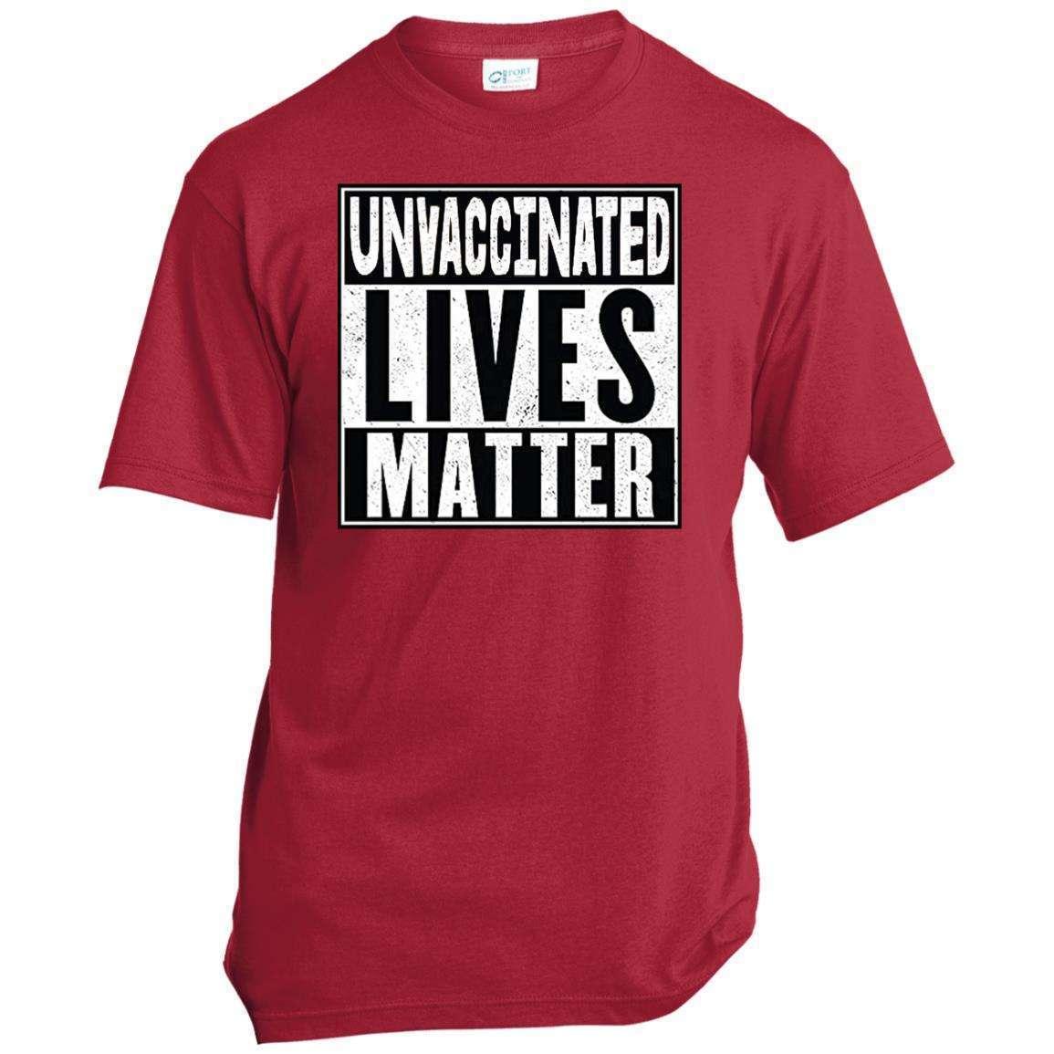 Unvaccinated Lives Matter T Shirt (6 Variants)